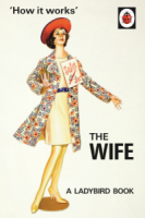How it Works - The Wife - A Ladybird Book